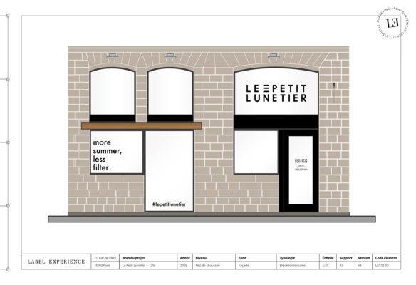 Label Experience : élévation de la façade de la boutique de lunettes Le Petit Lunetier à Lille