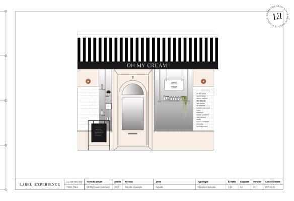 Label Experience : élévation de la façade de la boutique Oh My Cream rue Guichard à Paris