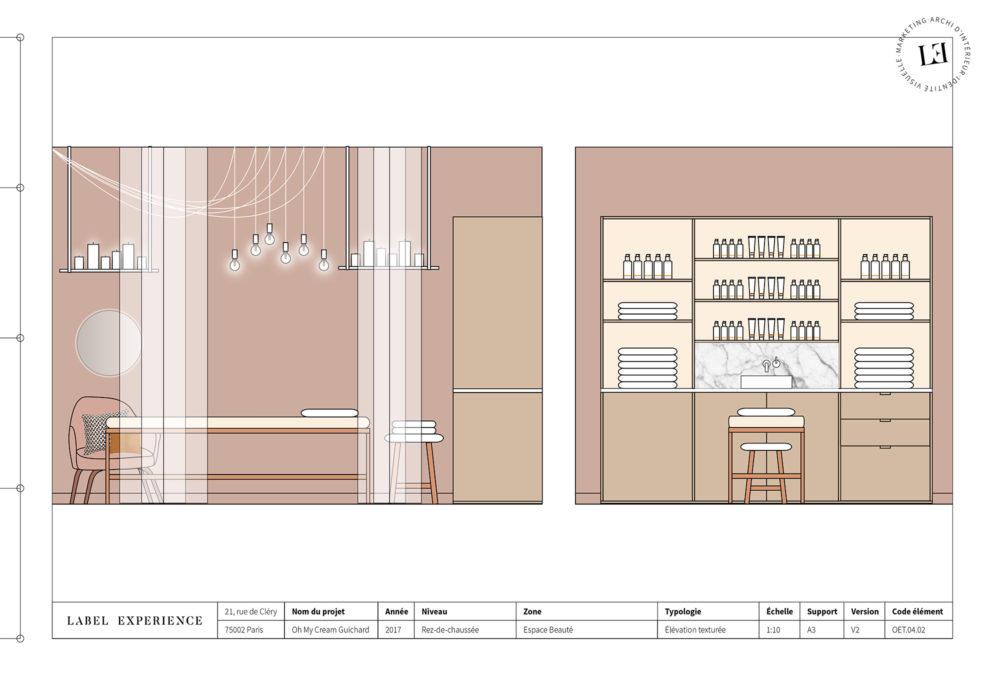 Label Experience : coupe architecturale de l'espace soin dans la boutique Oh My Cream rue Guichard à Paris