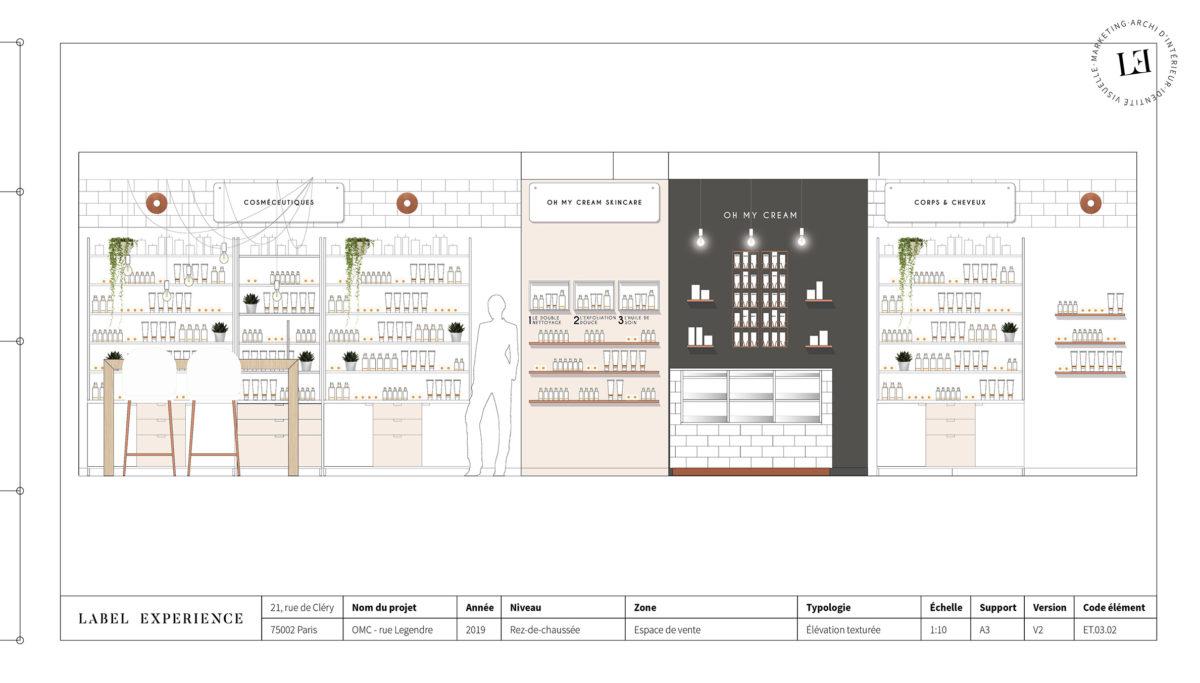 Label Experience : coupe architecturale de la boutique Oh My Cream rue Legendre à Paris